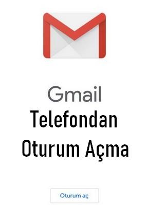 gmail telefondan oturum aç