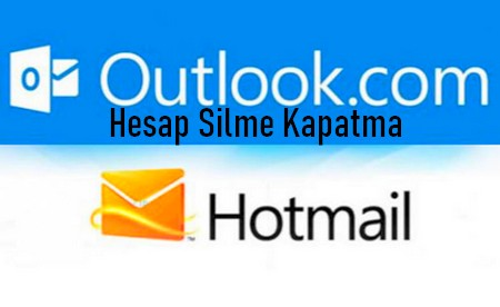 outlook hotmail hesap silme kapatma