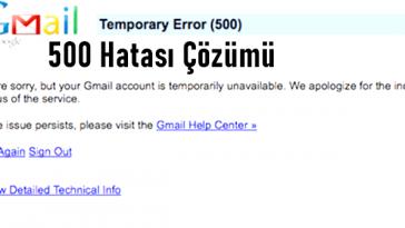 gmail 500 hatası çözümü