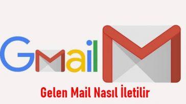 gmail maili iletmek