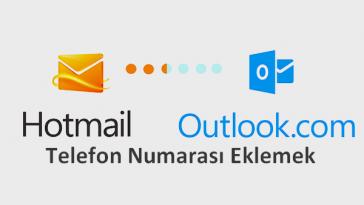 hotmail outlook telefon numarası eklemek