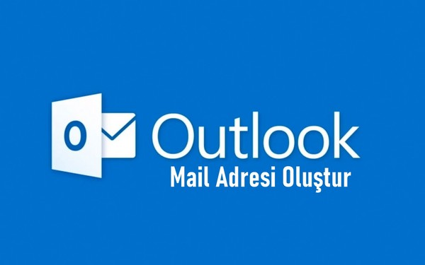 outlookcom mail adresi oluştur