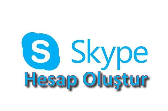 skype hesap oluştur kur